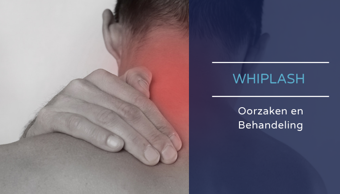 Whiplash oorzaken en behandeling